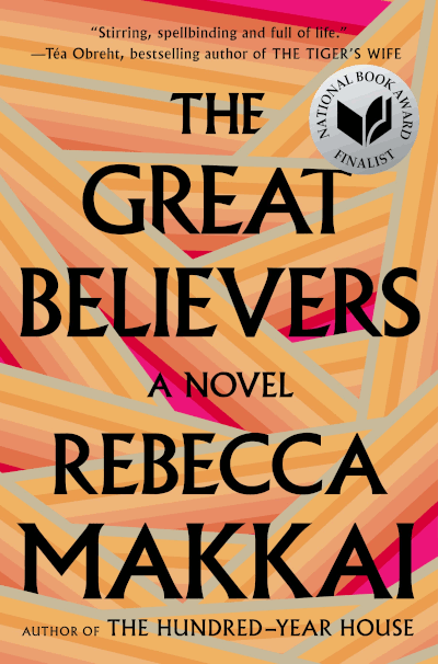 Cover of The Great Believers - a novel - Rebecca Makkai