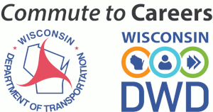 Commute to Careers - Wisconsin Department of Transportation, Wisconsin DWD